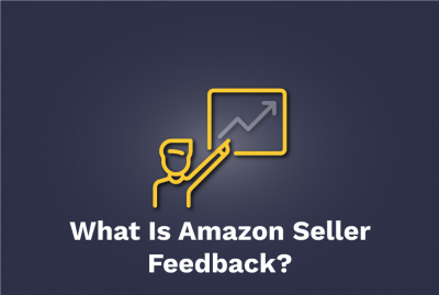 What-Is-Amazon-Seller-Feedback
