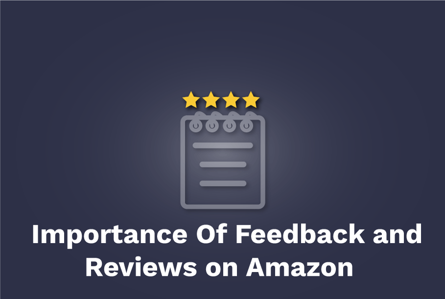The-Importance-Of-Feedback-and-Reviews-on-Amazon