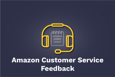 Amazon Customer Service Feedback