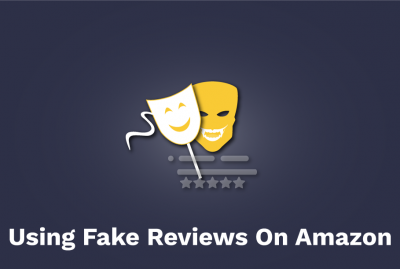 Using Fake Reviews On Amazon